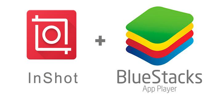 Устанавливаем InShot с помощью эмулятора BlueStacks.