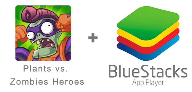 Устанавливаем Plants vs. Zombies Heroes с помощью эмулятора BlueStacks.