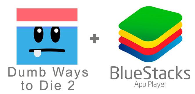 Устанавливаем Dumb Ways to Die 2 с помощью эмулятора BlueStacks.