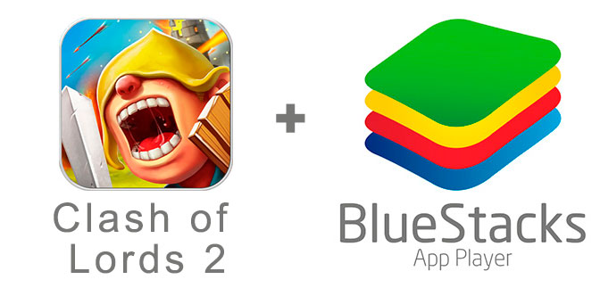 Устанавливаем Clash of Lords 2 с помощью эмулятора BlueStacks.