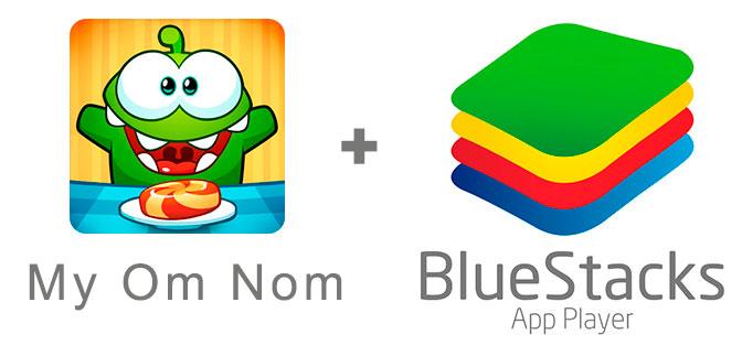 Устанавливаем My Om Nom с помощью эмулятора BlueStacks.