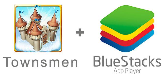 Устанавливаем Товнсмен с помощью эмулятора BlueStacks.