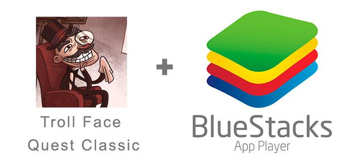 Устанавливаем Trollface Quest с помощью эмулятора BlueStacks.
