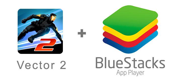 Устанавливаем Vector 2 с помощью эмулятора BlueStacks.